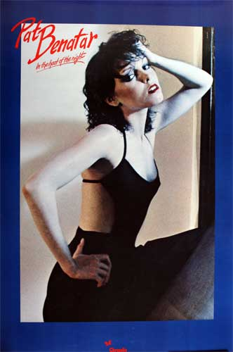Pat Benatar - In The Heat Of The Night poster